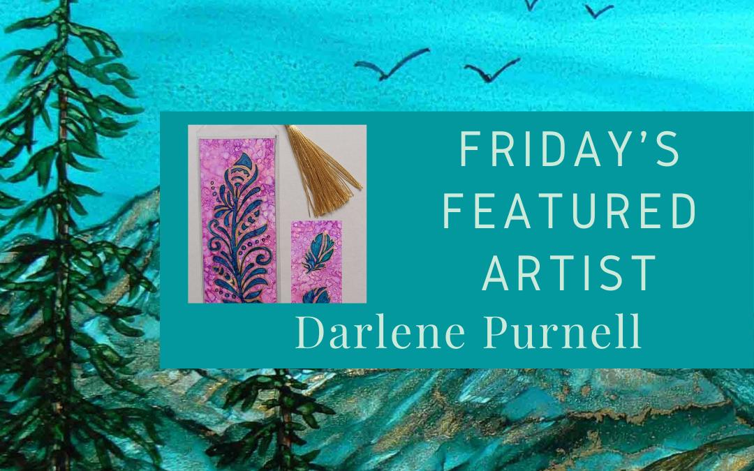 Friday's Featured Artist Darlene Purnell