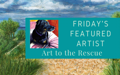 Friday's Featured Artist Art to the Rescue