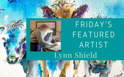 Friday's Featured Artist Lynn Shield