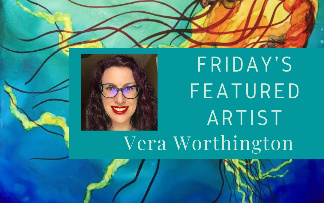 Friday's Featured Artist Vera Worthington