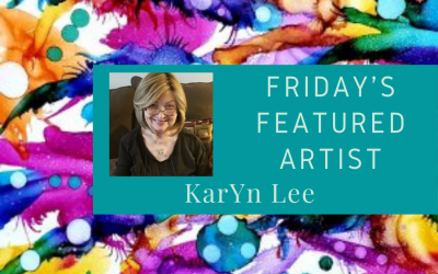 Friday's Featured Artist KarYn Lee