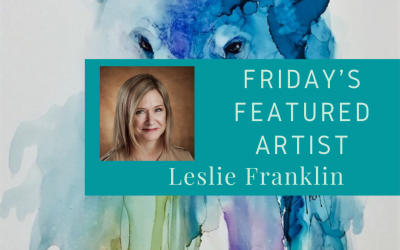 Friday's Featured Artist Art by Leslie Franklin